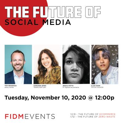 FIDM Presents: The Future of Social Media