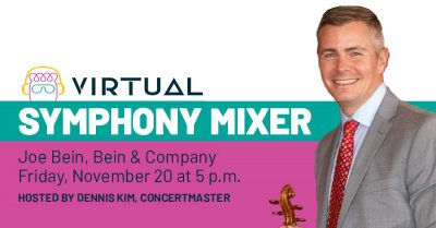 Pacific Symphony Mixer with Joe Bein