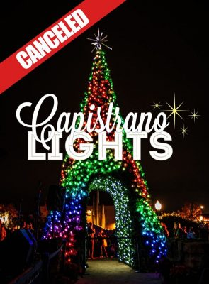 CANCELED:  Capistrano Lights at the Mission