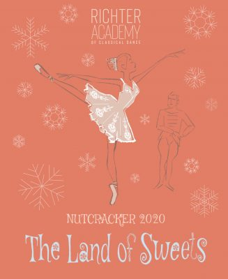 Nutcracker-Land of Sweets 2020 presented by Richter Academy of Classical Dance