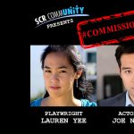 #Commissioned Episode 4: Lauren Yee + Joe Ngo