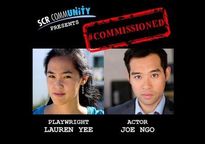 #Commissioned Episode 4: Lauren Yee + Joe Ngo