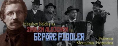 Live from Italy:  Hershey Felder as Sholem Aleichem