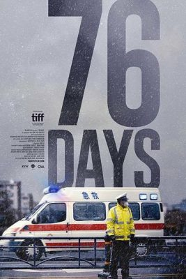 Film:  76 Days, COVID-19 Documentary