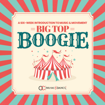 Big Top Boogie:  Music & Movement