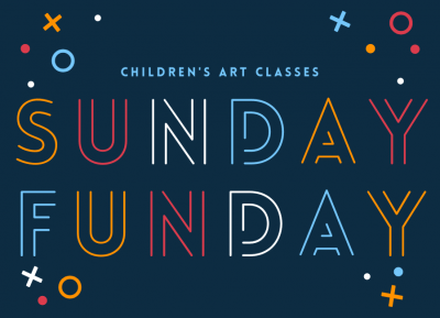 Sunday Fundays @ Brea Art Gallery