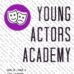Young Actors Academy is Open