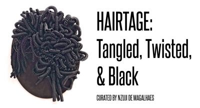Hairtage: Tangled, Twisted, & Black
