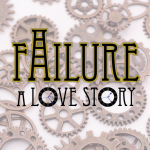 HB APA presents:  Failure: A Love Story