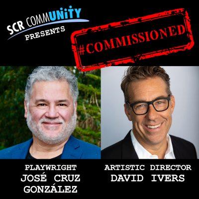 #Commissioned: Playwright José Cruz González
