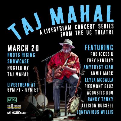 Taj Mahal Hosts Roots Rising Showcase