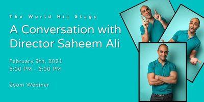A Conversation with Director Saheem Ali