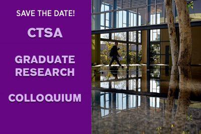 CTSA Graduate Research Colloquium