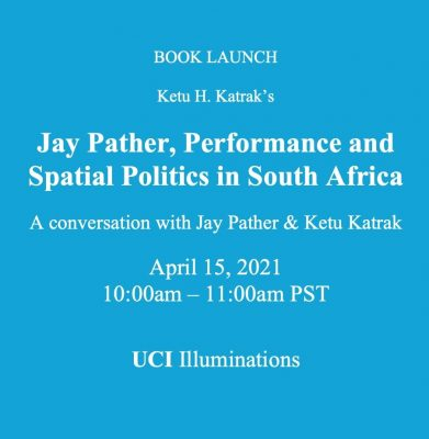 Ketu Katrak and Jay Pather on Performance, Space a...