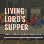 Living Lord's Supper