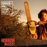 Drive-In:  The Texas Chainsaw Massacre