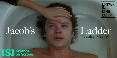 Drive-In:  Science on Screen: Jacob's Ladder