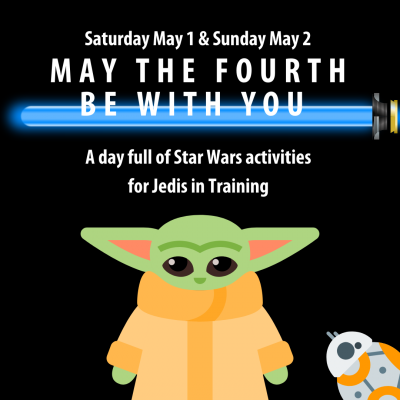 May the Fourth : Star Wars Weekend