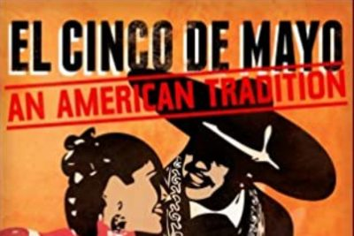 Bowers Online:  Cinco de Mayo, An American Tradition