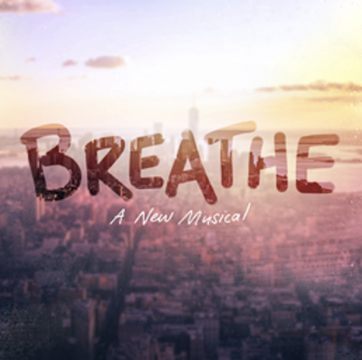Breathe - A New Musical