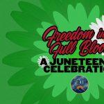 Freedom in Full Bloom:  A Juneteeth Celebration