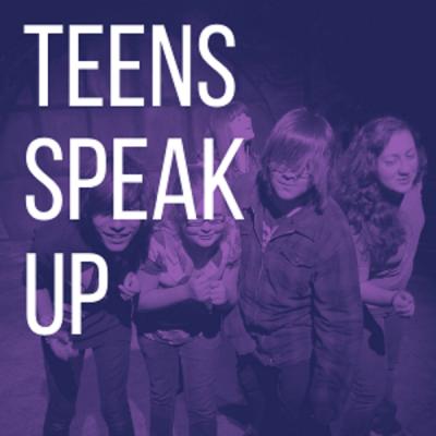 Summer Theater:  Teens Speak Up