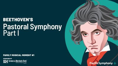Family Musical Moments with Pacific Symphony