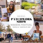 Patchwork Show, A Makers Festival