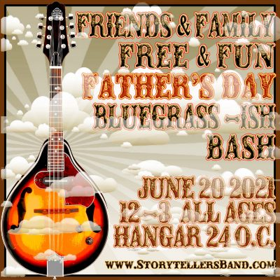 Free Father's Day Bluegrass Concert by The Storyte...