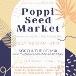 Poppi Seed Market at SOCO + The OC Mix