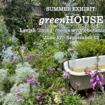 Summer Exhibit:  greenHouse