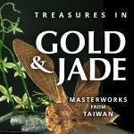 Bowers Museum:  Gold & Jade Masterworks