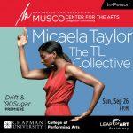 Musco Center:  Micaela Taylor