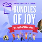 Santa Ana Library:  Bundles of Joy