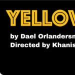 Chance Theater:  Yellowman