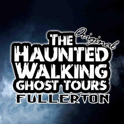 Fullerton:  Haunted Walking Tours