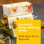 Muzeo:  Aromatic Soap-Making Demo