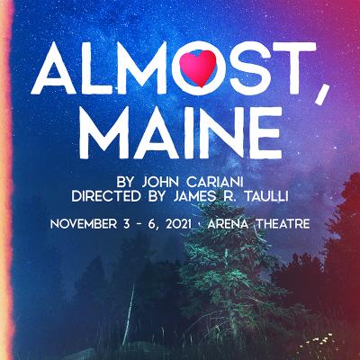 Fullerton:  Almost, Maine