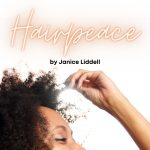 Hairpeace by Dr. Janice Liddell