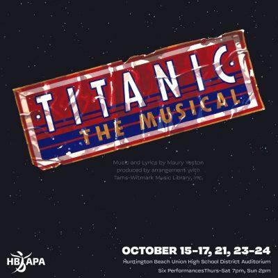 HB APA:  Titanic - The Musical