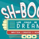Laguna Playhouse:  Sh-Boom!  Life Could Be A Dream