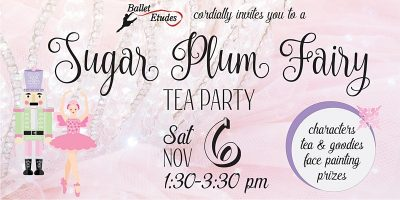 Sugar Plum Fairy Tea Party