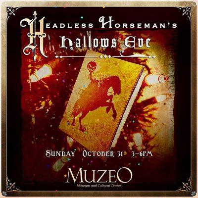 Muzeo:  Headless Horseman's Hallows' Eve