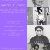 Taking a Stand: Legacies of Latina Activism in Southern California