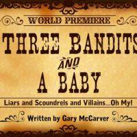 Three Bandits and a Baby