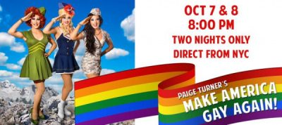 Paige Turner's Make America Gay Again