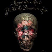 Memento Mori: Skulls & Bones in Art Exhibition