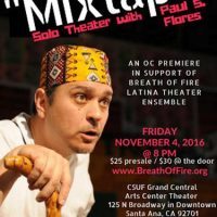 """""""MIXTAPE"""" a Solo Performance by Paul Flores in support of Breath of Fire Latina Theater Ensemble"""