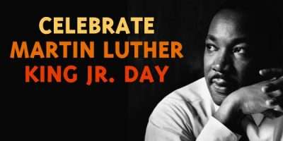 Celebrate Martin Luther King Jr. Day!