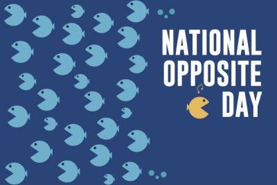 National Opposite Day